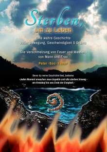 Peter Soc Ebner: Sterben, um zu Leben, Buch