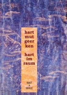 Hartmut Geerken: hart im raum, Buch