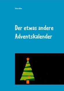 Silvia Hahn: Der etwas andere Adventskalender, Buch