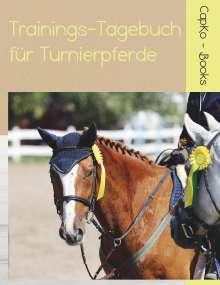 Carolin Caprano: Trainings-Tagebuch für Turnierpferde, Buch