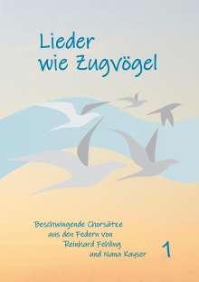 Reinhard Fehling: Lieder wie Zugvögel, Buch