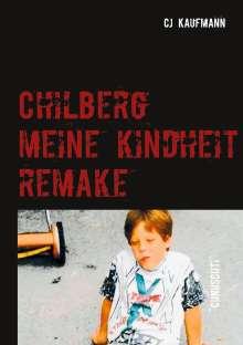 Christian Kaufmann: Chilberg, Buch