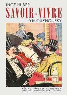 Inge Huber: Savoir-Vivre à la Curnonsky, Buch