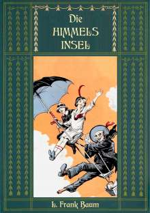 L. Frank Baum: Die Himmelsinsel - Eine Geschichte aus dem Grenzland von Oz, Buch