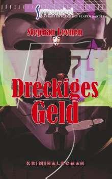 Stephan Leenen: Dreckiges Geld, Buch