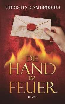 Christine Ambrosius: Die Hand im Feuer, Buch