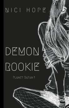 Nici Hope: Demon Rookie, Buch
