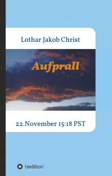 Lothar Jakob Christ: Aufprall, Buch