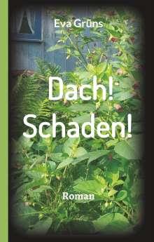 Eva Grüns: Dach! Schaden!, Buch