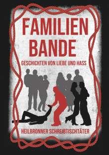 Ramona Astner: Familienbande - Geschichten von Liebe und Hass, Buch