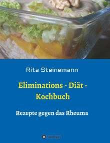 Rita Steinemann: Eliminations - Diät - Kochbuch, Buch