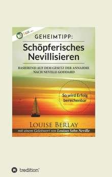 Louise Berlay: Schöpferisches Nevillisieren, Buch