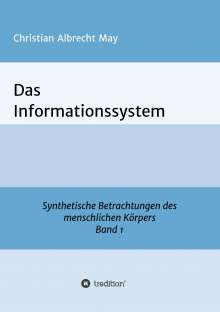 Christian Albrecht May: Das Informationssystem, Buch
