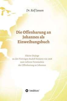 Rolf Jansen: Die Offenbarung an Johannes als Einweihungsbuch, Buch