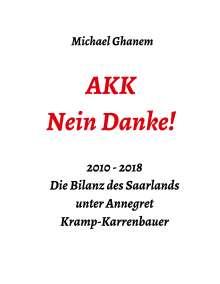 Michael Ghanem: AKK - Nein Danke!, Buch