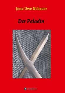 Jens-Uwe Nebauer: Der Paladin, Buch