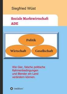 Siegfried Wüst: Soziale Marktwirtschaft ADE, Buch
