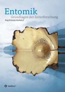 Jörg Karl Siegfried Schmitz-Gielsdorf: Entomik, Buch