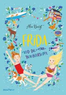 Alva Bengt: Frida und die Blaubeersuppe, Buch