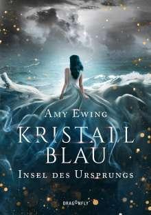 Amy Ewing: Kristallblau - Insel des Ursprungs, Buch