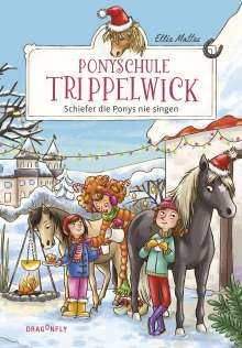 Ellie Mattes: Ponyschule Trippelwick - Schiefer die Ponys nie singen, Buch