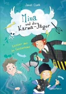 Janet Clark: Mina und die Karmajäger - Lichter aus im Geisterhaus, Buch