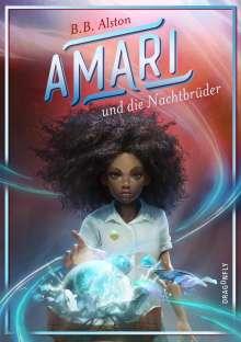 Brandon Alston: Amari und die Nachtbrüder, Buch