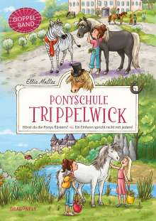 Ellie Mattes: Ponyschule Trippelwick Doppelband (Enthält die Bände 1: Hörst du die Ponys flüstern? / 2: Ein Einhorn spricht nicht mit jedem), Buch