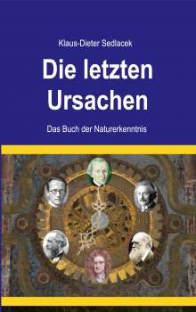 Klaus-Dieter Sedlacek: Die letzten Ursachen, Buch