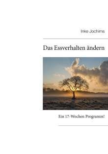 Inke Jochims: Das Essverhalten ändern, Buch