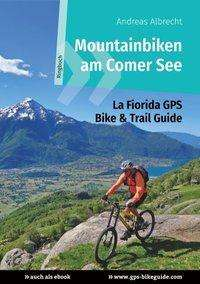 Andreas Albrecht: Mountainbiken am Comer See, Buch