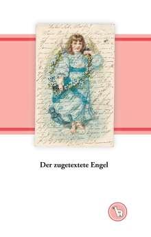 Kurt Dröge: Der zugetextete Engel, Buch