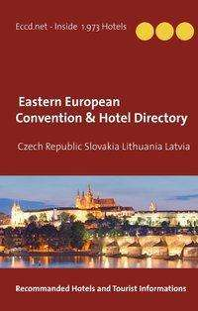 Heinz Duthel: Czech Republic Slovakia Lithuania Latvia Convention Center Directory, Buch