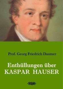 Georg Friedrich Daumer: Enthüllungen über Kaspar Hauser, Buch