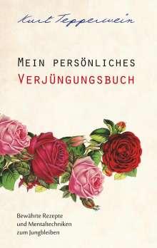 Kurt Tepperwein: Mein persönliches Verjüngungsbuch, Buch