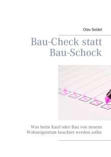 Olav Seidel: Bau-Check statt Bau-Schock, Buch