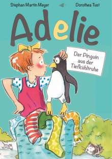 Stephan Martin Meyer: Adelie, Buch
