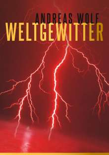 Andreas Wolf: Weltgewitter, Buch