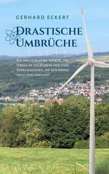 Gerhard Eckert: Drastische Umbrüche, Buch