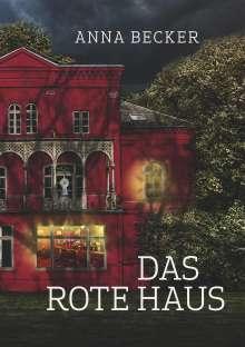 Anna Becker: Das rote Haus, Buch