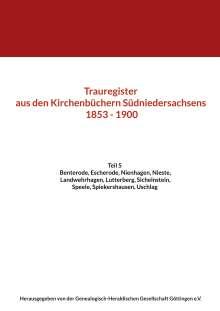 Trauregister aus den Kirchenbüchern Südniedersachsens 1853 - 1900, Buch