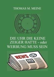 Herbert Kaufman: Die Uhr die keine Zeiger hatte - oder Werbung muss sein, Buch