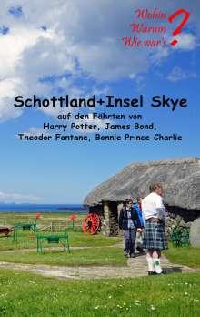 Ute Fischer: Schottland + Insel Skye, Buch