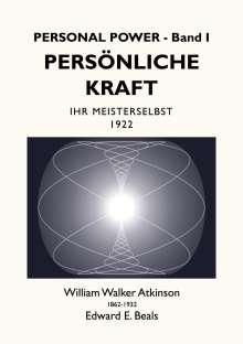 William Walker Atkinson: Persönliche Kraft, Buch