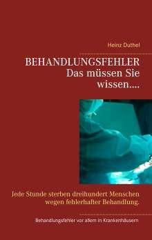 Heinz Duthel: Behandlungsfehler, Buch