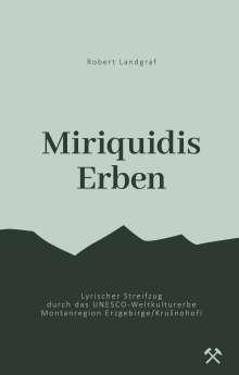 Robert Landgraf: Miriquidis Erben, Buch