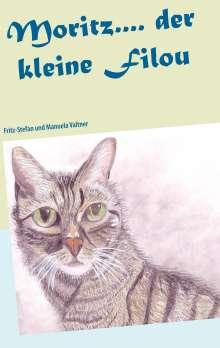 Fritz-Stefan Valtner: Moritz.... der kleine Filou, Buch