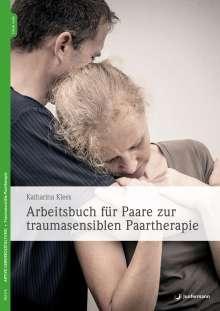 Katharina Klees: Arbeitsbuch für Paare zur traumasensiblen Paartherapie, Buch