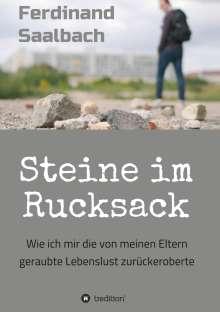 Ferdinand Saalbach: Steine im Rucksack, Buch
