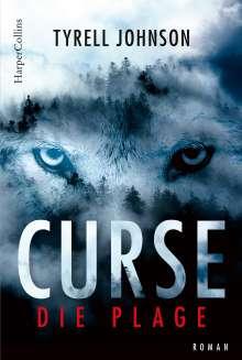 Tyrell Johnson: Curse - Die Plage, Buch